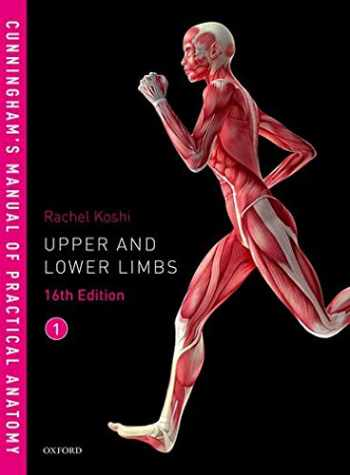 9780198749363-0198749368-Cunningham's Manual of Practical Anatomy VOL 1 Upper and Lower limbs