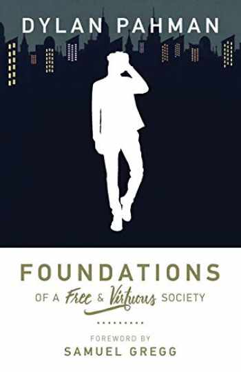 9781942503545-1942503547-Foundations of a Free & Virtuous Society