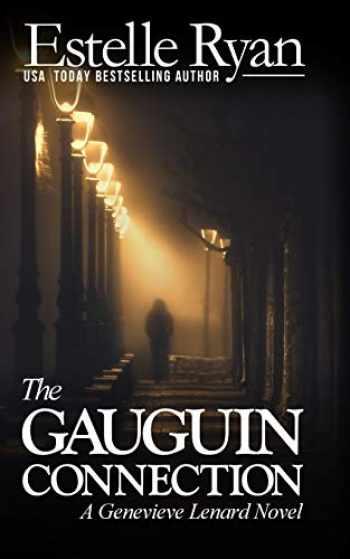 9781480122987-148012298X-The Gauguin Connection: A Genevieve Lenard Novel