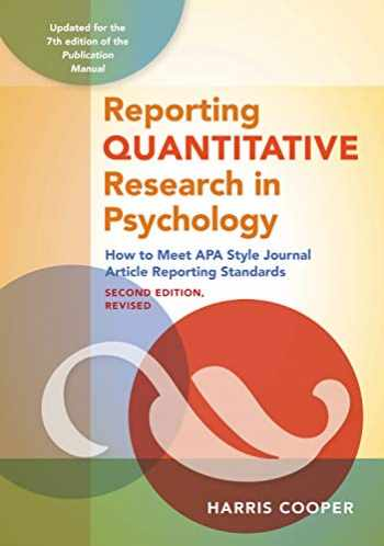 9781433832833-1433832836-Reporting Quantitative Research in Psychology: How to Meet APA Style Journal Article Reporting Standards, Second Edition, Revised, 2020 Copyright