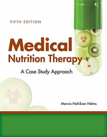 9781305628663-1305628667-Medical Nutrition Therapy: A Case-Study Approach