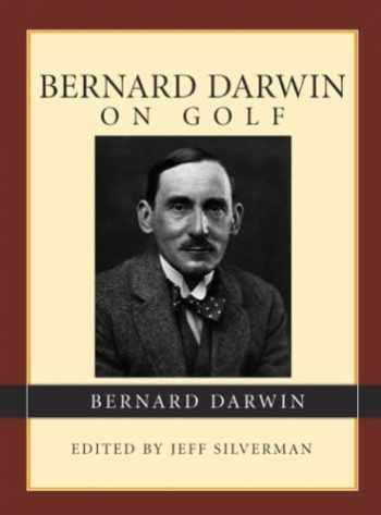 9781585747689-1585747688-Bernard Darwin On Golf