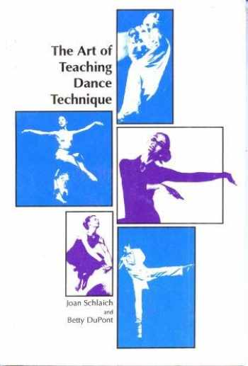 9780883145449-0883145448-The Art of Teaching Dance Technique