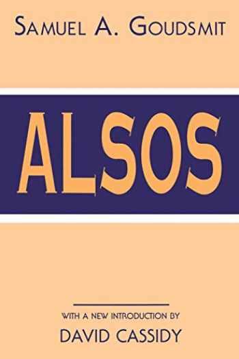 9781563964152-1563964155-Alsos (History of Modern Physics & Astronomy)