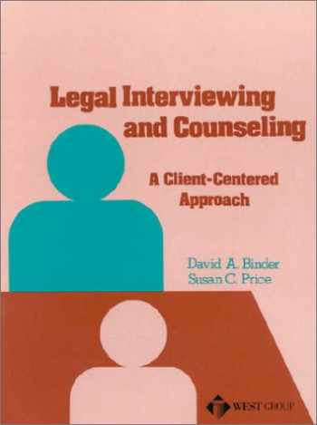9780314335579-0314335579-Legal Interviewing and Counseling: A Client-Centered Approach
