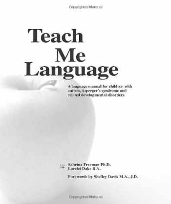 9780965756501-0965756505-Teach Me Language A Language Manual for Children with Autism, Asperger's Syndrome and Related Developmental Disorders