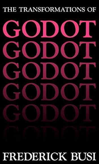 9780813113920-081311392X-Transformations of Godot