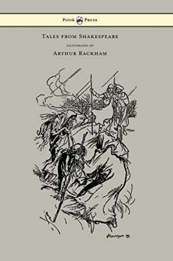9781447478454-1447478452-Tales from Shakespeare - Illustrated by Arthur Rackham