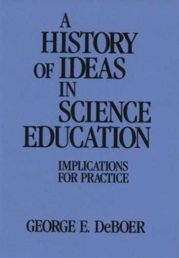 9780807730539-080773053X-A History of Ideas in Science Education