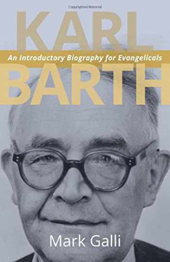 9780802869395-0802869394-Karl Barth: An Introductory Biography for Evangelicals