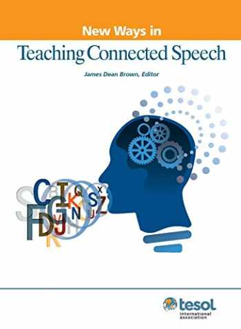 9781931185769-193118576X-New Ways in Teaching Connected Speech (New Ways in Tesol)
