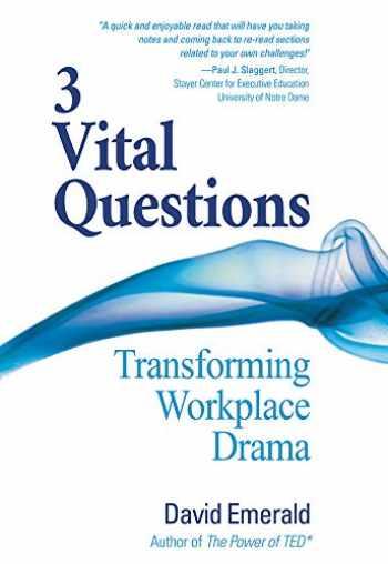 9780996871839-0996871837-3 Vital Questions: Transforming Workplace Drama