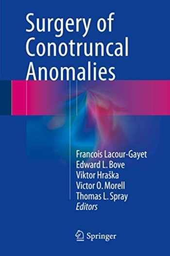 9783319230566-3319230565-Surgery of Conotruncal Anomalies