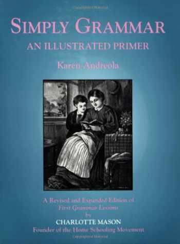 9781889209012-1889209015-Simply Grammar: An Illustrated Primer