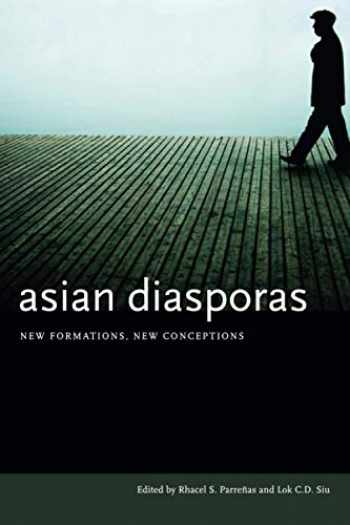 9780804752442-0804752443-Asian Diasporas: New Formations, New Conceptions
