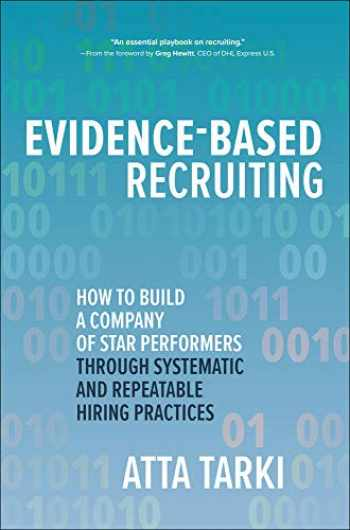 9781260461411-1260461416-Evidence-Based Recruiting: How to Build a Company of Star Performers Through Systematic and Repeatable Hiring Practices