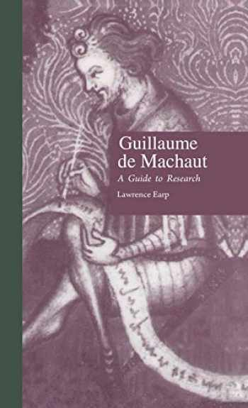 9780824023232-0824023234-Guillaume de Machaut: A Guide to Research (Routledge Music Bibliographies)