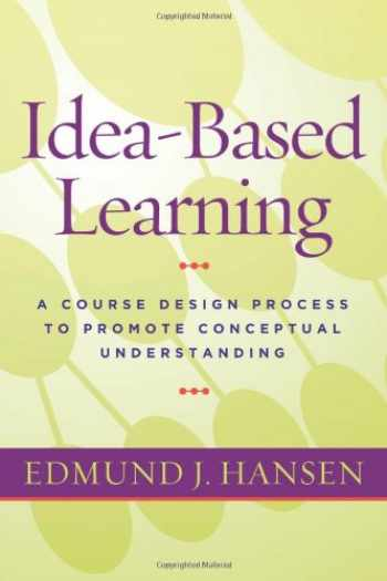 9781579226145-1579226140-Idea-Based Learning: A Course Design Process to Promote Conceptual Understanding