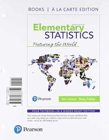 9780134683751-0134683757-Elementary Statistics: Picturing the World, Books a la Carte Edition (7th Edition)
