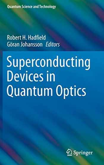 9783319240893-3319240897-Superconducting Devices in Quantum Optics (Quantum Science and Technology)