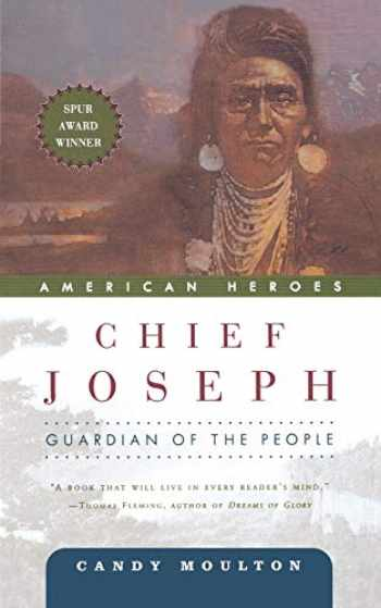 9780765310644-0765310643-Chief Joseph: Guardian of the People (American Heroes, 1)