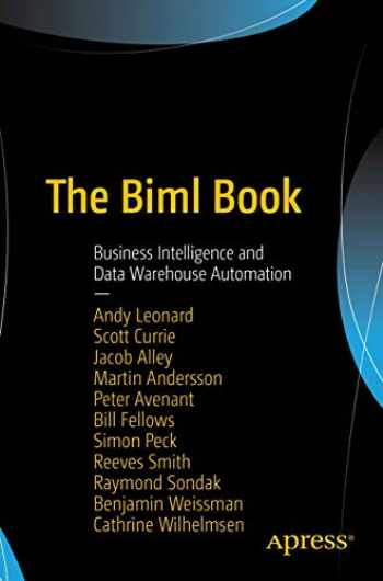 9781484231340-1484231341-The Biml Book: Business Intelligence and Data Warehouse Automation