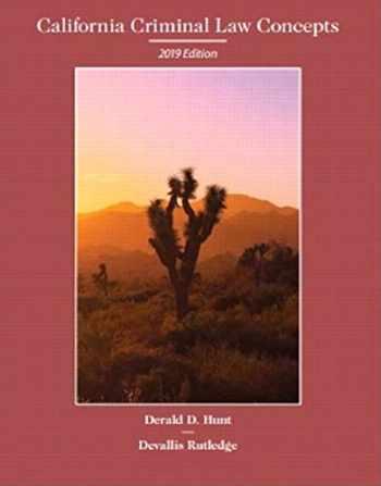 9780135717455-0135717450-California Criminal Law Concepts; 2019 Edition
