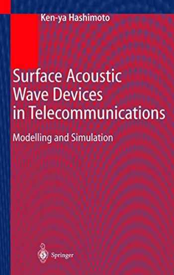 9783540672326-354067232X-Surface Acoustic Wave Devices in Telecommunications: Modelling and Simulation (Engineering Online Library)