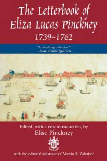 9781570031861-157003186X-The Letterbook of Eliza Lucas Pinckney, 1739-1762 (Women's Diaries & Letters of the Nineteenth-Century South)