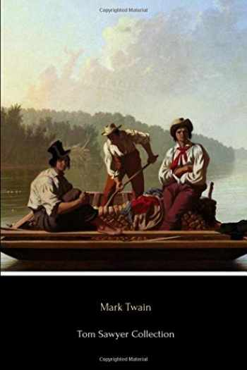 9781517129996-1517129990-Tom Sawyer Collection: All Four Books
