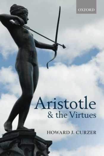 9780198709640-0198709641-Aristotle and the Virtues