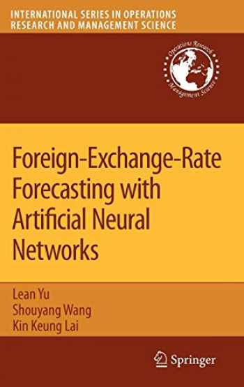 9780387717197-0387717196-Foreign-Exchange-Rate Forecasting with Artificial Neural Networks (International Series in Operations Research & Management Science (107))