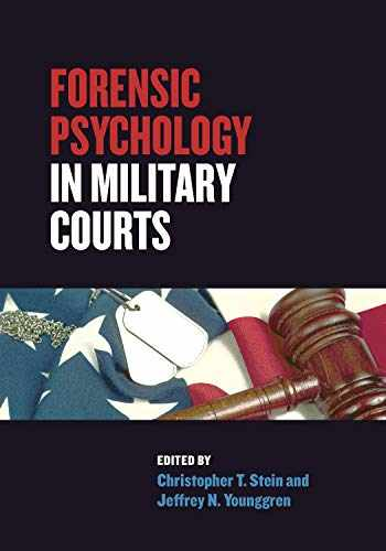 9781433830358-1433830353-Forensic Psychology in Military Courts