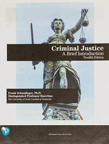 9780135186268-0135186269-Criminal Justice: A Brief Introduction
