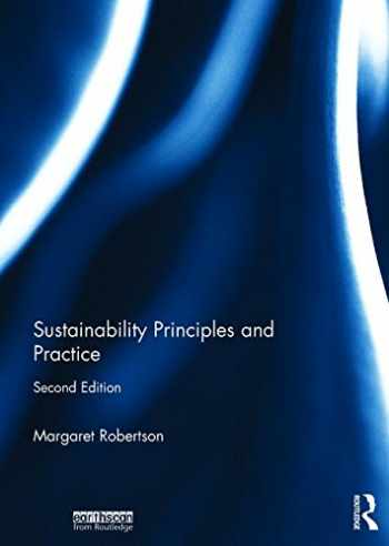 9781138650213-1138650218-Sustainability Principles and Practice