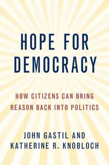 9780190084530-0190084537-Hope for Democracy: How Citizens Can Bring Reason Back into Politics