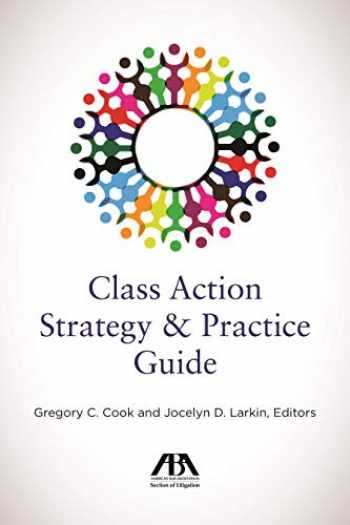 9781641052733-1641052732-Class Action Strategy and Practice Guide