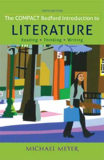 9781457650505-1457650509-The Compact Bedford Introduction to Literature: Reading, Thinking, and Writing
