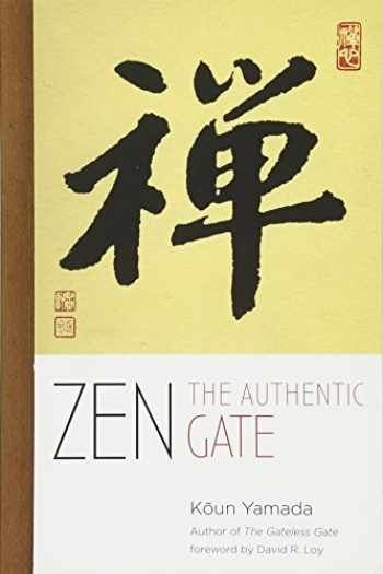 9781614292500-1614292507-Zen: The Authentic Gate