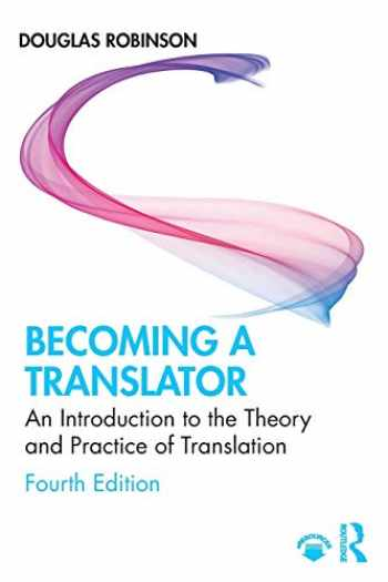 9780367227326-0367227320-Becoming a Translator: An Introduction to the Theory and Practice of Translation