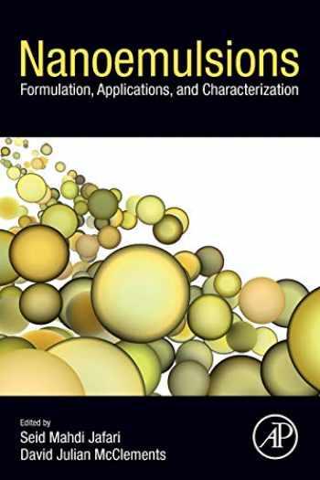 9780128118382-0128118385-Nanoemulsions: Formulation, Applications, and Characterization