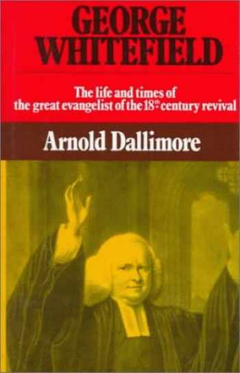 9780851513003-085151300X-George Whitefield: The Life and Times of the Great Evangelist of the Eighteenth Century - Volume II