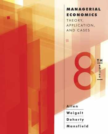 9780393124491-0393124495-Managerial Economics: Theory, Applications, and Cases