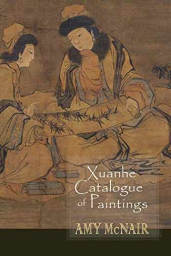 9781939161031-1939161037-Xuanhe Catalogue of Paintings
