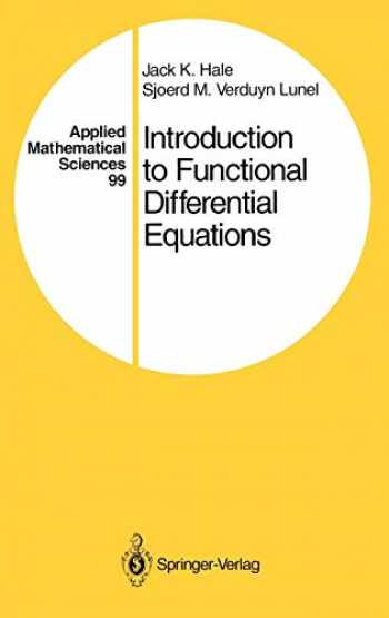 9780387940762-0387940766-Introduction to Functional Differential Equations (Applied Mathematical Sciences (99))