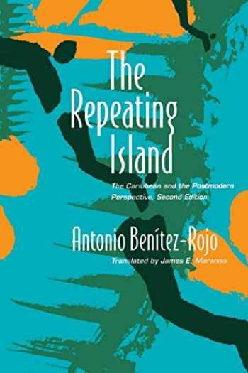 9780822318651-0822318652-The Repeating Island: The Caribbean and the Postmodern Perspective (Post-Contemporary Interventions)