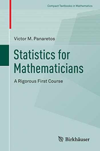 9783319283395-3319283391-Statistics for Mathematicians: A Rigorous First Course (Compact Textbooks in Mathematics)