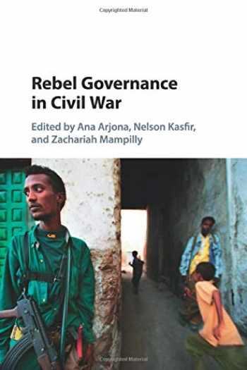 9781107499751-1107499755-Rebel Governance in Civil War