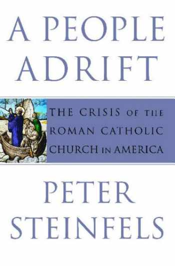 9780743261449-0743261445-A People Adrift: The Crisis of the Roman Catholic Church in America