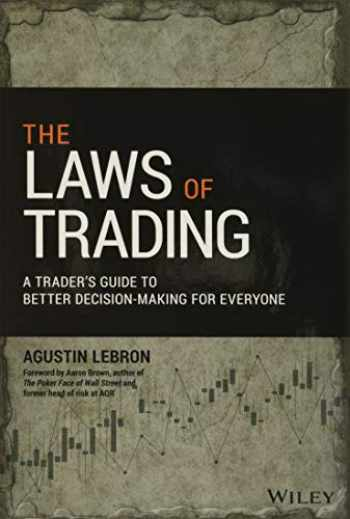 9781119574217-1119574218-The Laws of Trading: A Trader's Guide to Better Decision-Making for Everyone (Wiley Trading)